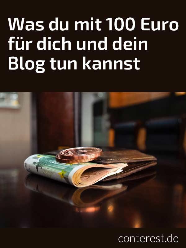 Was du mit 100 Euro für dich und dein Blog tun kannst