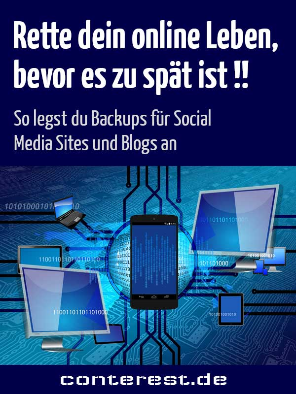 Rette dein online Leben, bevor es zu spät ist! So legst du Backups für Social Media, Dienste und Blogs an