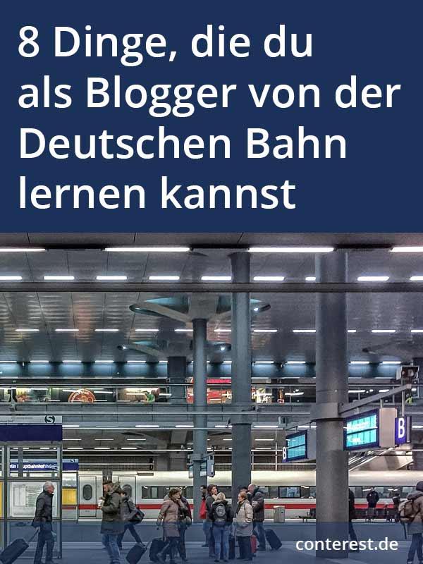 8 Dinge, die du als Blogger von der Deutschen Bahn lernen kannst