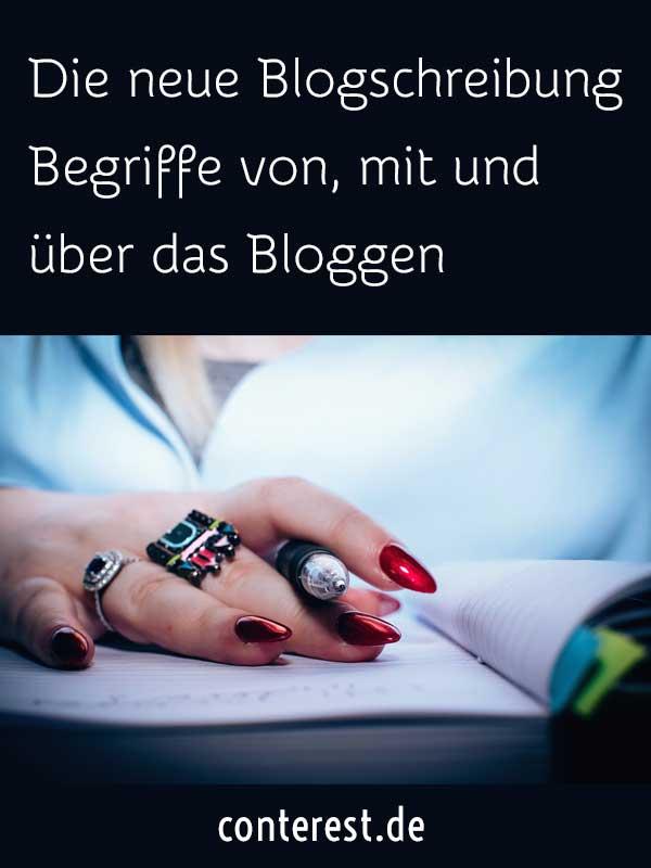 Die neue Blogschreibung – Begriffe von, mit und über das Bloggen