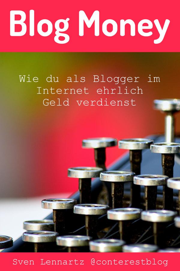 Blog Money — Wie du als Blogger im Internet ehrlich Geld verdienst
