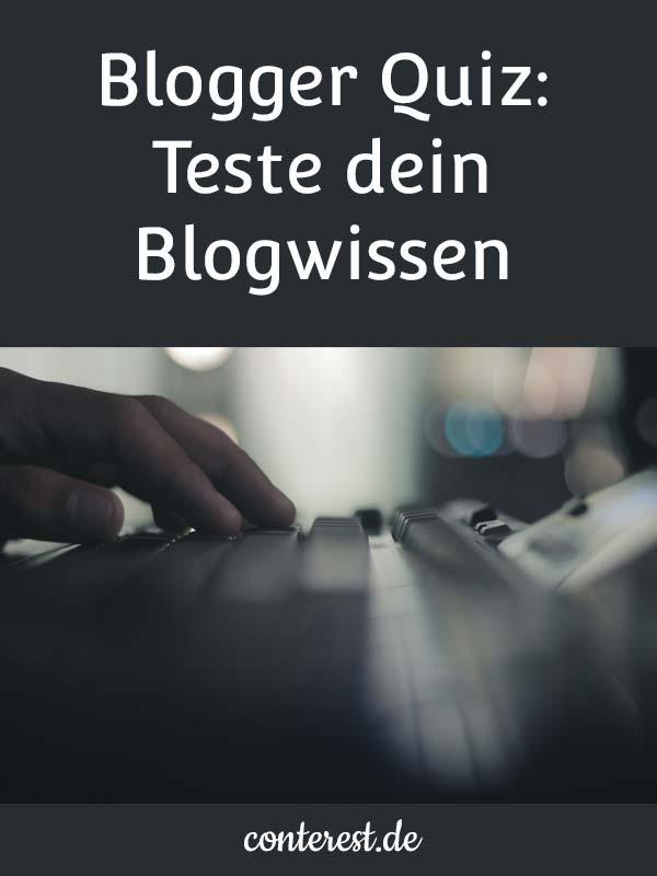 14 Fragen - Das Conterest Blogger Quiz: Teste dein Blogwissen.