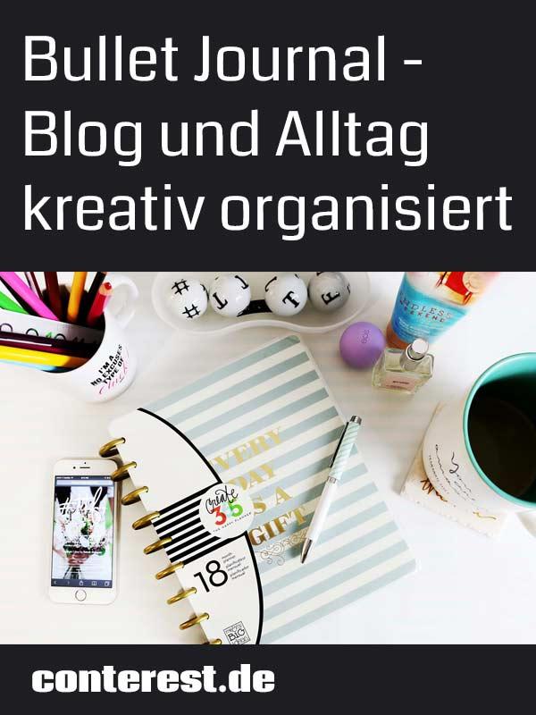 Bullet Journal – Wie du Blog und Alltag kreativ organisierst