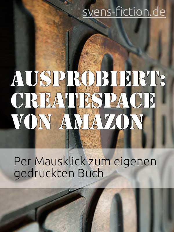 CreateSpace von Amazon: Meine Erfahrungen