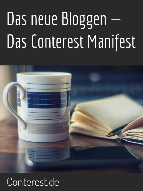 Das neue Bloggen - Das Conterest Blog Manifest