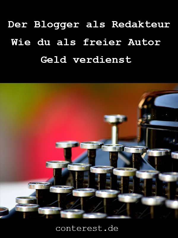 Wie du als freier Autor Geld verdienst ✴ Vom Blogger zum Redakteur