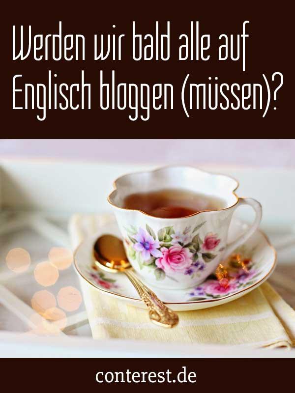 Werden wir bald alle auf Englisch bloggen?