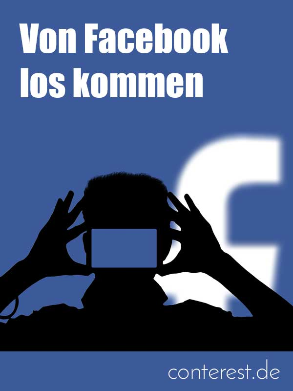 Von Facebook los kommen