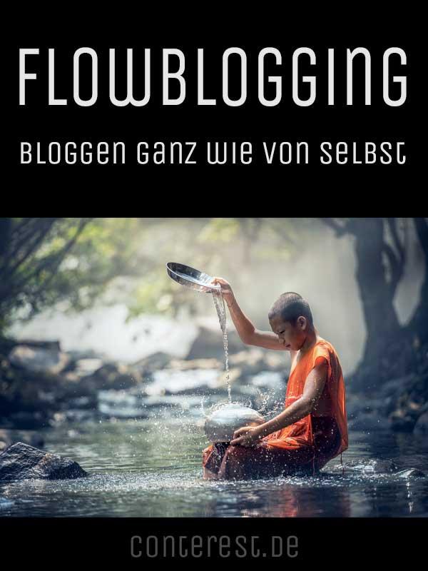 Bloggen ganz wie von selbst — Flowblogging