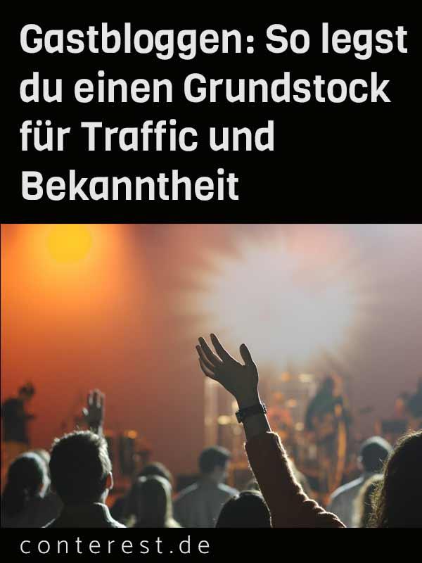 Gastbloggen: So legst du einen Grundstock für Traffic und Bekanntheit