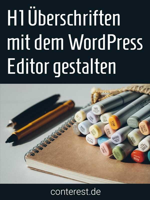 H1 Überschriften im Wordpress Editor gestalten