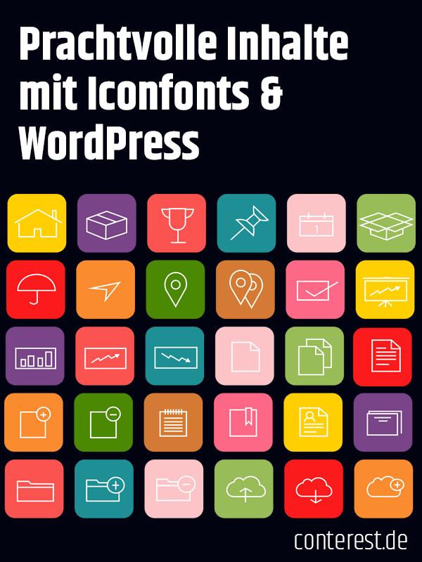 Wie du mit Iconfonts und WordPress prachtvolle Inhalte erstellst