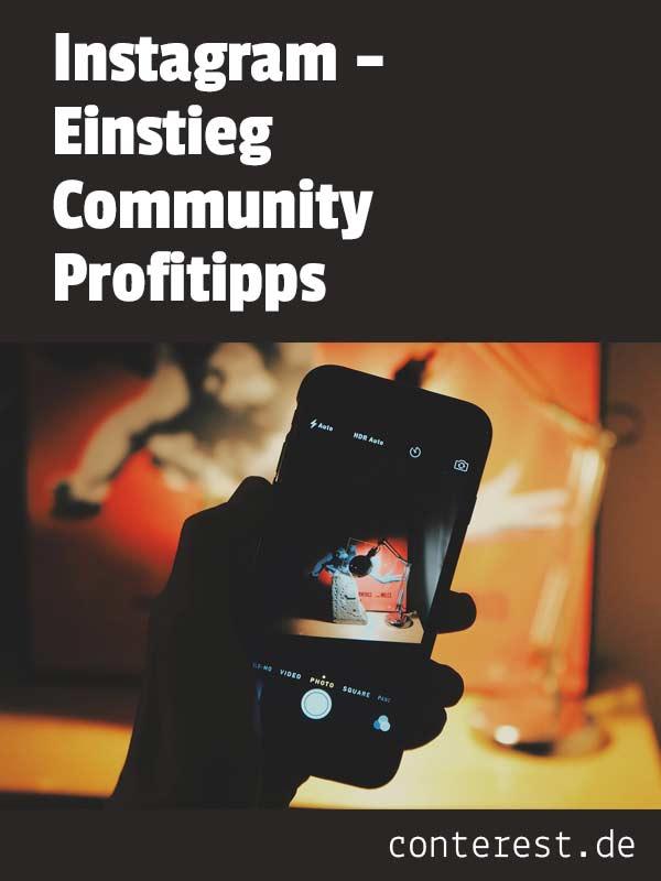Instagram – Einstieg, Community, Profitipps
