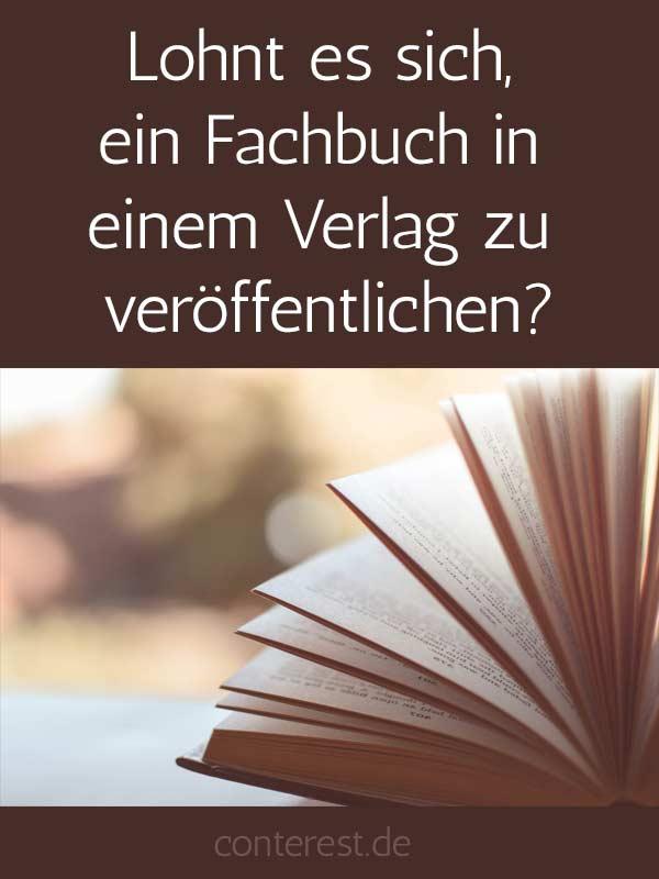Lohnt es sich, ein Buch in einem Verlag zu veröffentlichen?