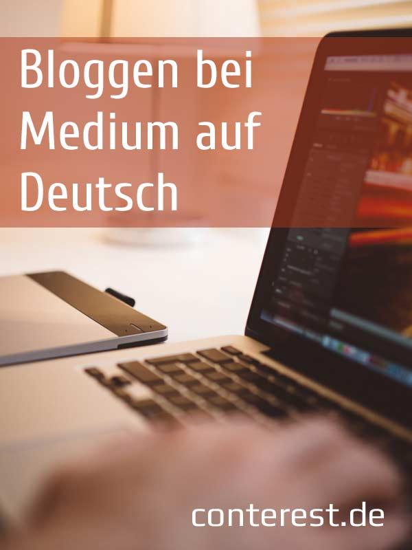 Medium auf Deutsch - Erste Erfahrungen mit dem Bloggen sammeln