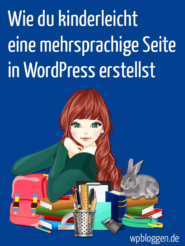 Wie du kinderleicht eine mehrsprachige Seite in WordPress erstellst