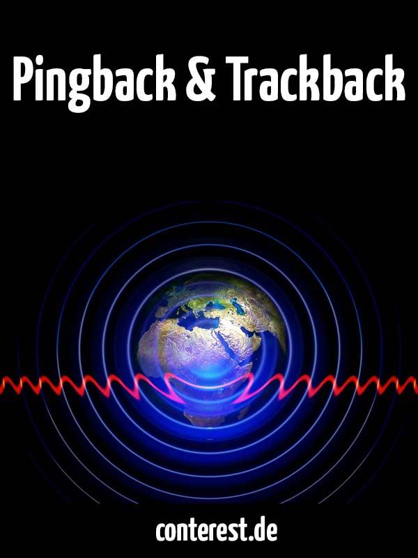 Was sind Pingbacks und Trackbacks?