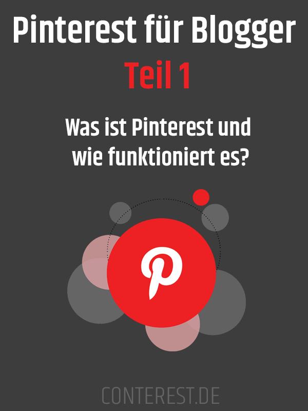 Pinterest für Blogger [Teil 1] Was ist Pinterest und wie funktioniert es?