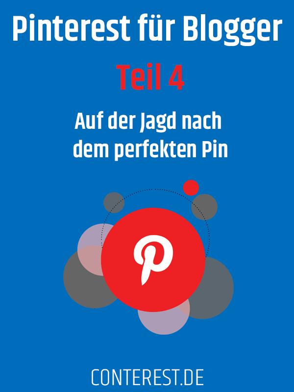 Pinterest für Blogger - Auf der Jagd nach dem perfekten Pin