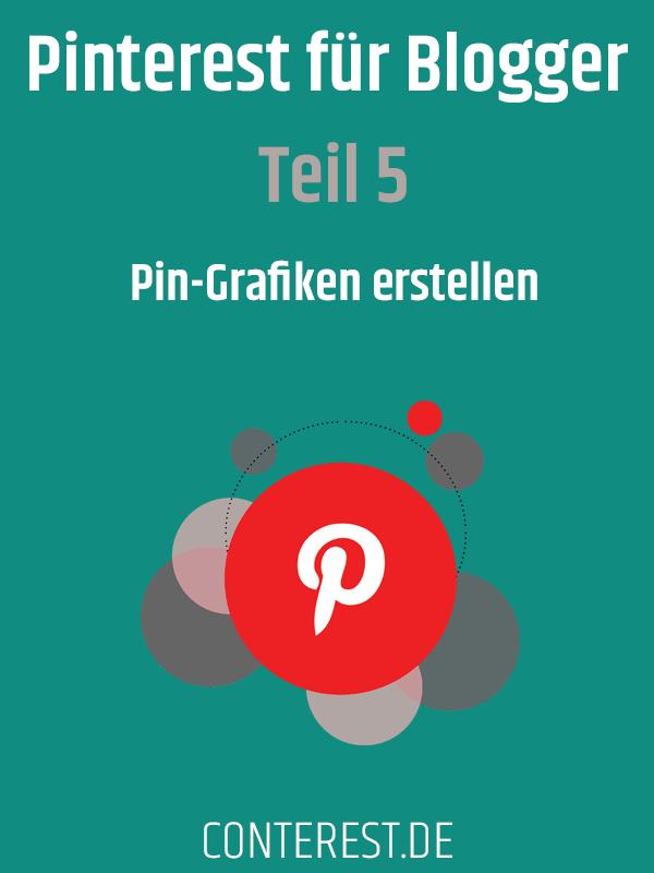 Pinterest für Blogger - Pin-Grafiken erstellen