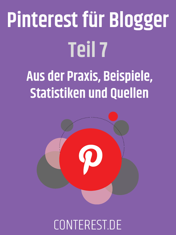 Pinterest für Blogger - Aus der Praxis, Beispiele, Statistiken und Quellen