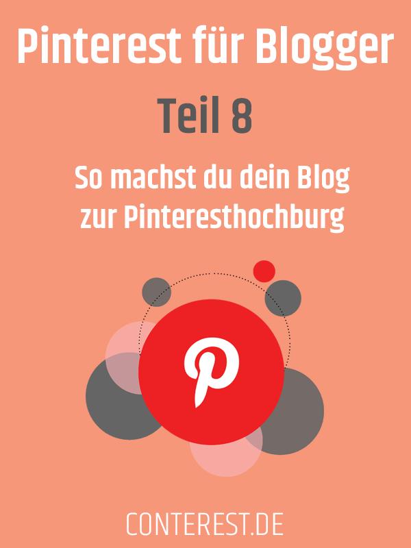 Pinterest für Blogger - So machst du dein Blog zur Pinteresthochburg