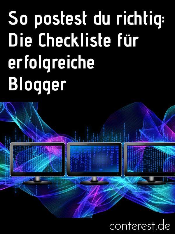 So postest du richtig ❂ Die Checkliste für erfolgreiche Blogger