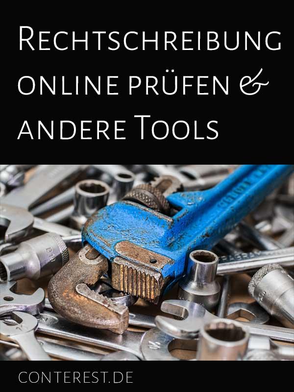 Rechtschreibung online prüfen & andere Tools für Blogger & Autoren