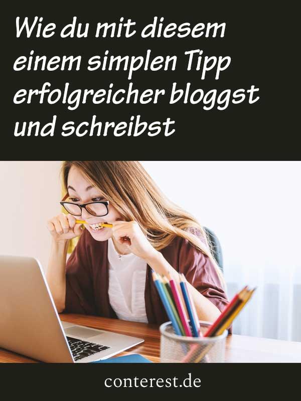 Wie du mit diesem einem simplen Tipp erfolgreicher bloggst und schreibst