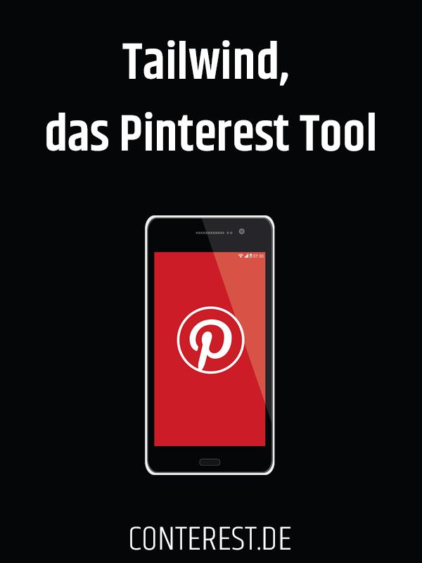 Tailwind, das Pinterest Tool