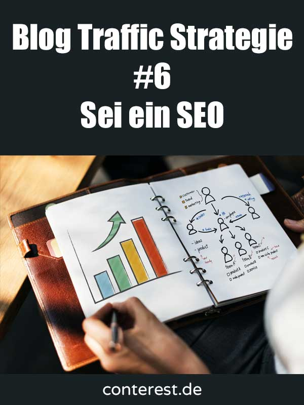 Blog Traffic Strategie #6 – Sei ein SEO