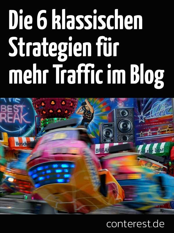Die 6 klassischen Strategien für mehr Traffic im Blog