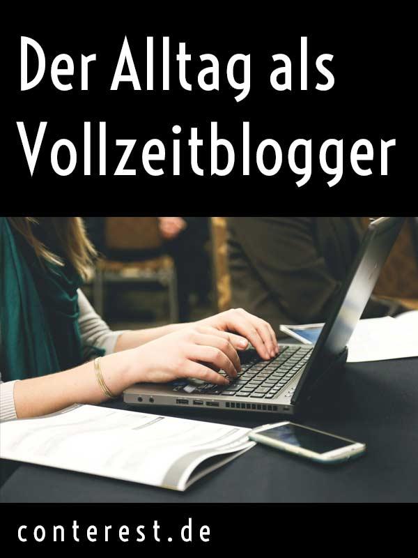 Der Alltag als Vollzeitblogger