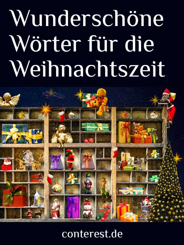 111 wunderschöne Wörter für Weihnachten – mit Tannenduft & Lichterglanz