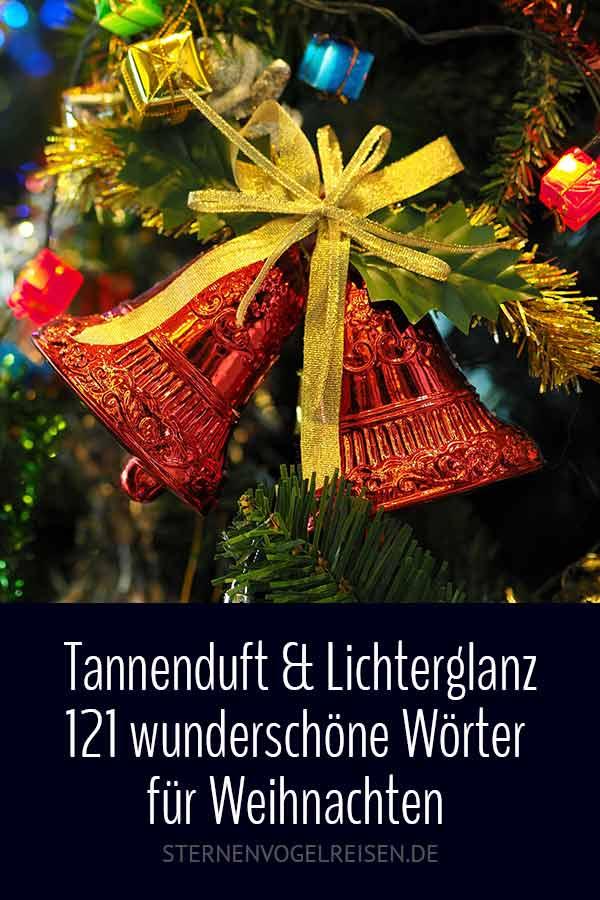 Tannenduft & Lichterglanz - 139 Wunderschöne Wörter für Weihnachten