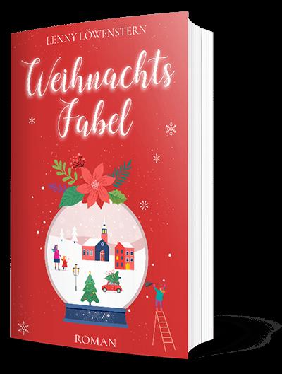 Weihnachtsfabel: Ein Roman für die Advents- und Weihnachtszeit