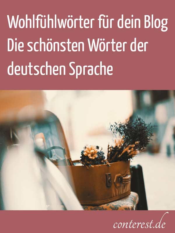 100 Wohlfühlwörter für dein Blog — Die schönsten Wörter der deutschen Sprache