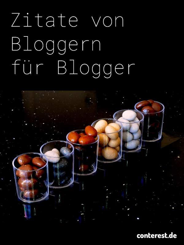 23 Zitate und Sprüche von Bloggern für Blogger